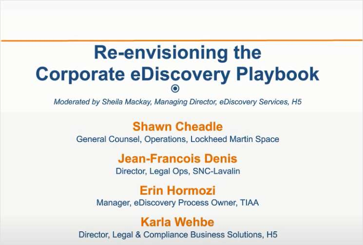Re-envisioning the Next Generation Corporate eDiscovery Playbook