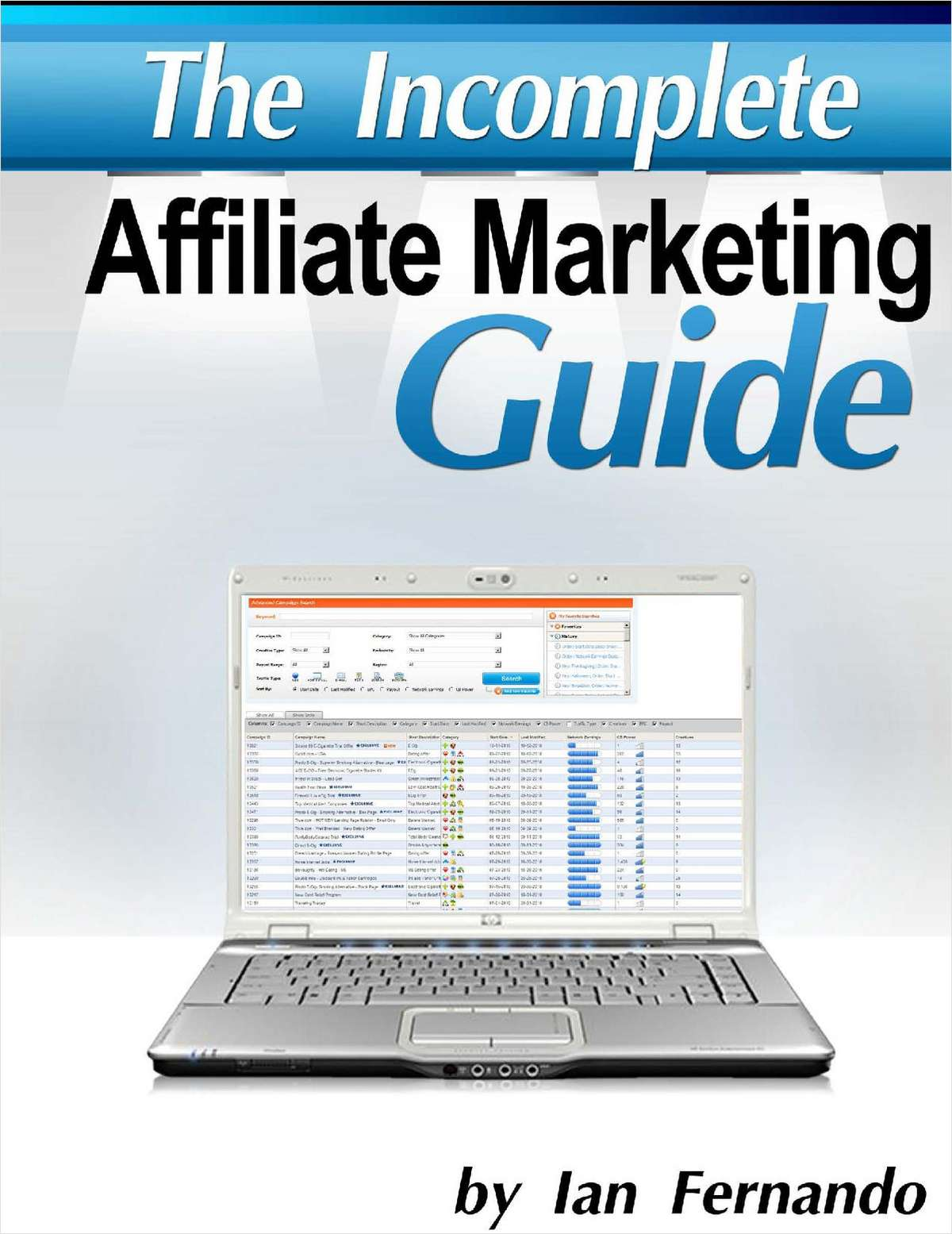 The Incomplete Affiliate Marketing Guide