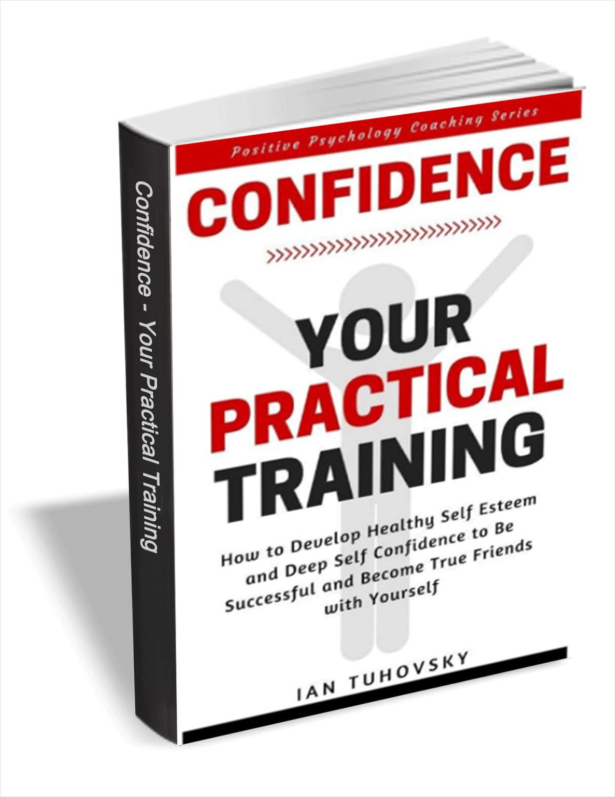 Confidence - Your Practical Training