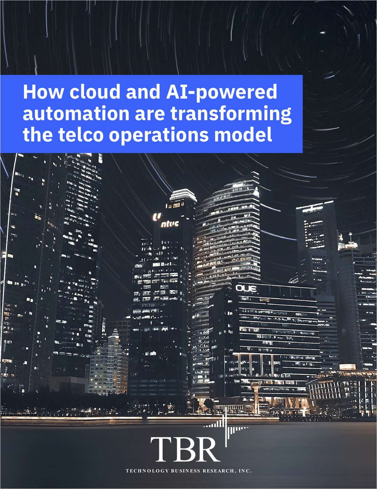 TBR Research paper: How cloud and AI-powered automation are transforming the telco operations model