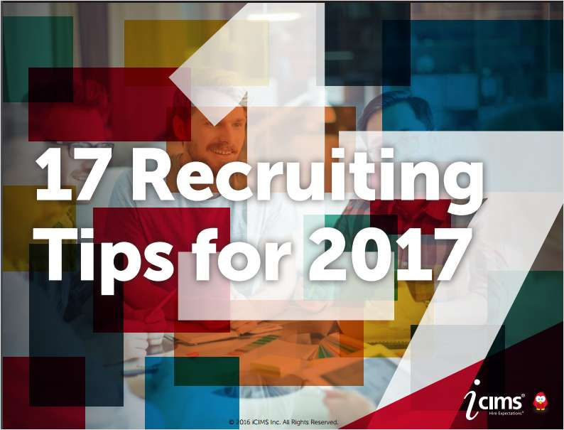 17 Tips for 2017    How to Get Ahead and Stay Ahead  in Your Search for the Best Hires Learn More >