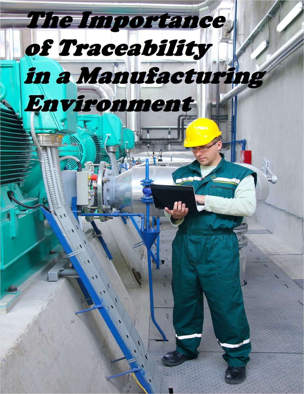 The Importance of Traceability in a Manufacturing Environment