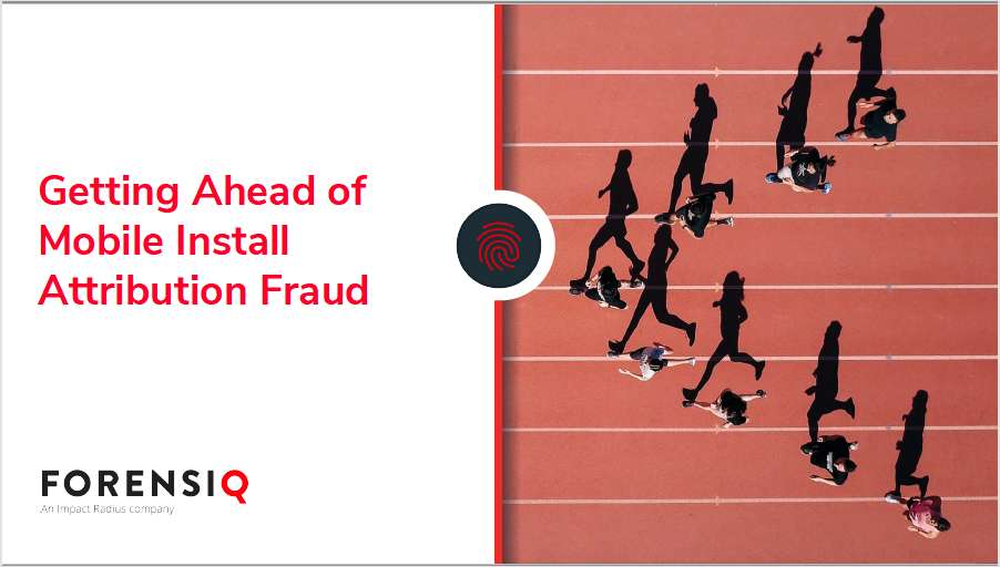 Getting Ahead of Mobile Install Attribution Fraud