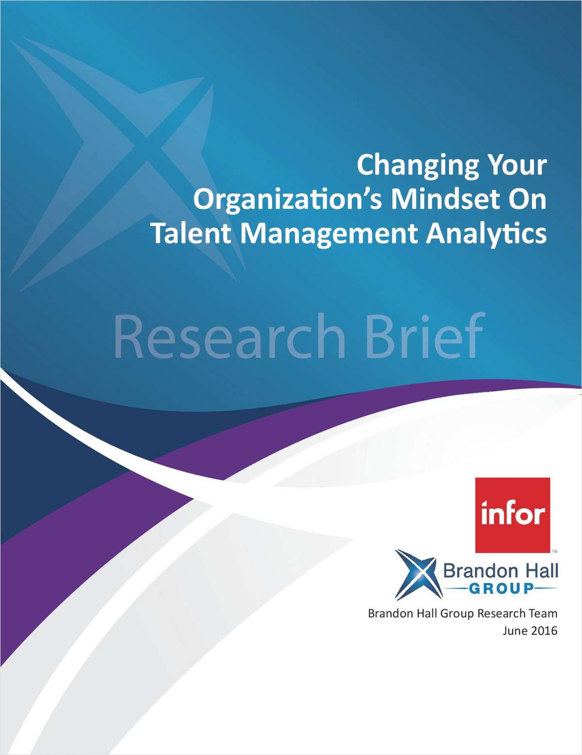 Brandon Hall Group: Changing Your Organization's Mindset on Talent Management Analytics