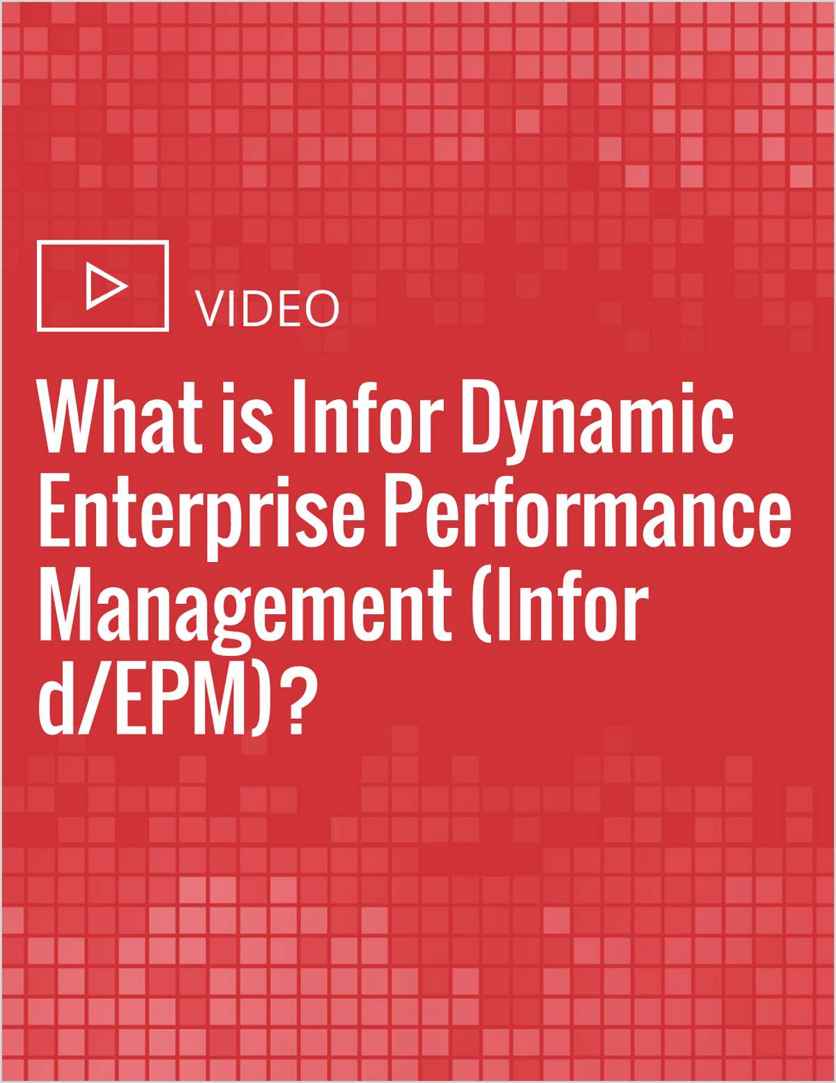 What is Infor Dynamic Enterprise Performance Management (Infor d/EPM)?