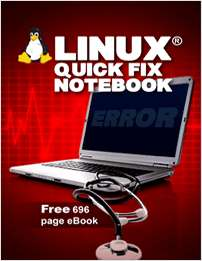 Linux® Quick Fix Notebook - Free 696 Page eBook