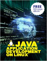 Java™ Application Development on Linux® - Free 599 Page eBook