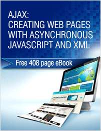 AJAX: Creating Web Pages with Asynchronous JavaScript and XML - Free 408 page eBook