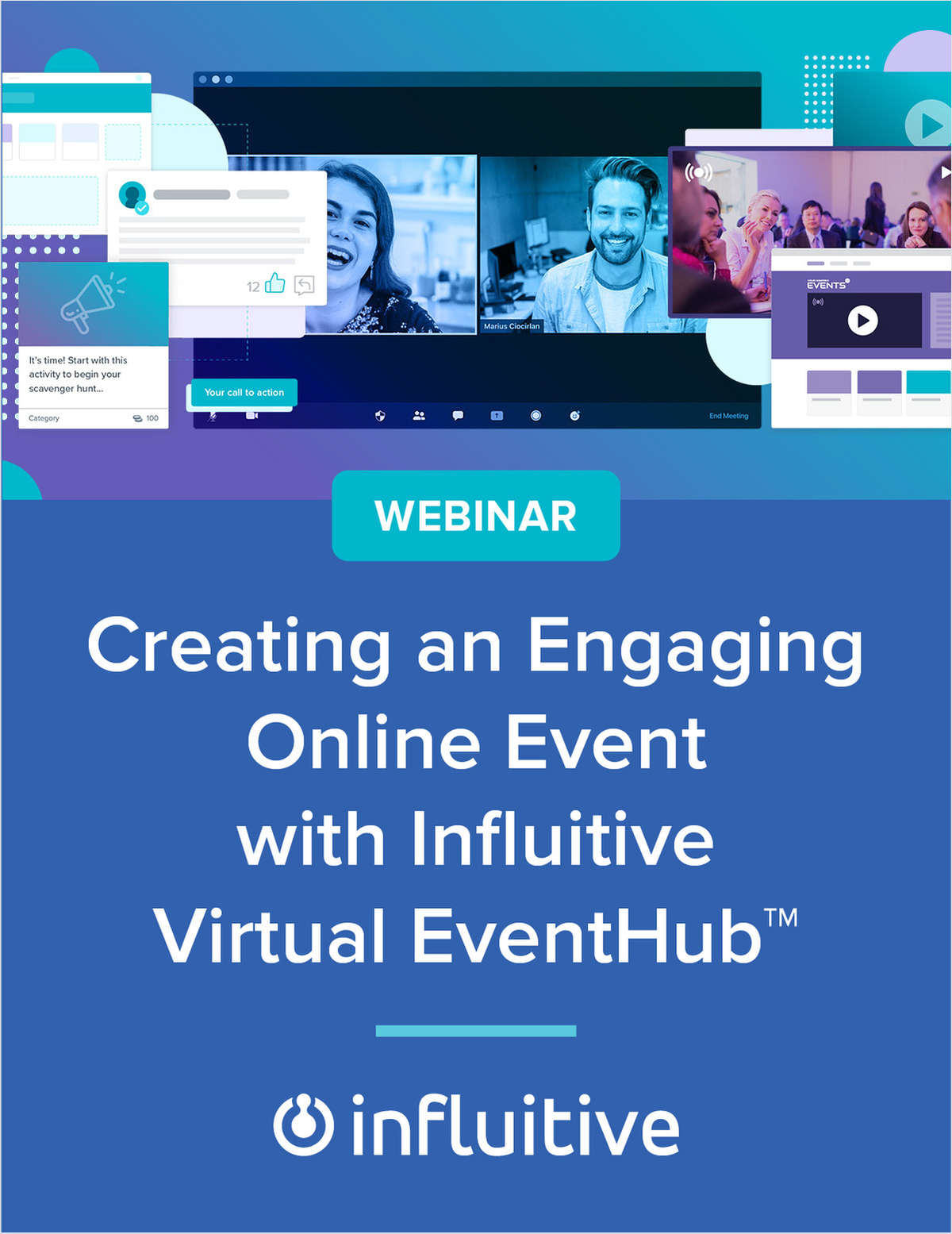 Creating an Engaging Online Event with Influitive Virtual EventHub