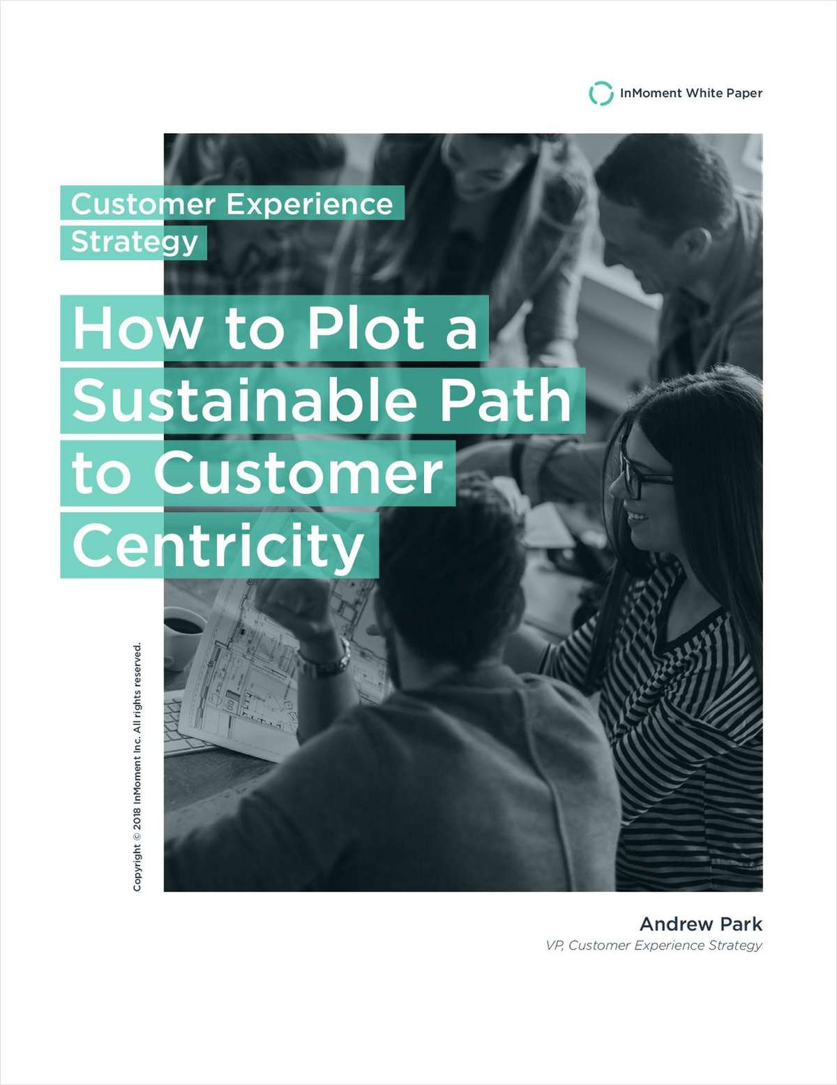 How to Plot a Sustainable Path to Customer Centricity