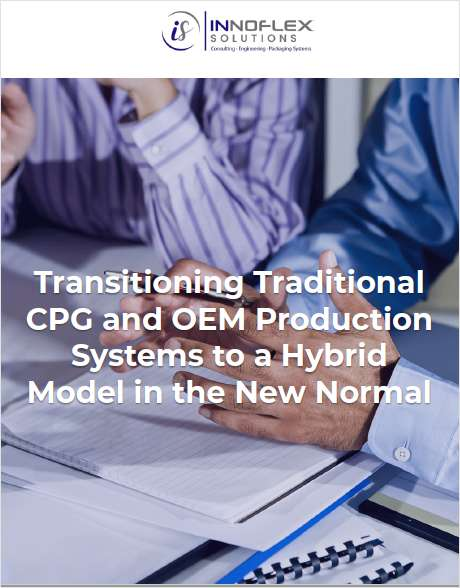 Transitioning Traditional CPG and OEM Production Systems to a Hybrid Model in the New Normal