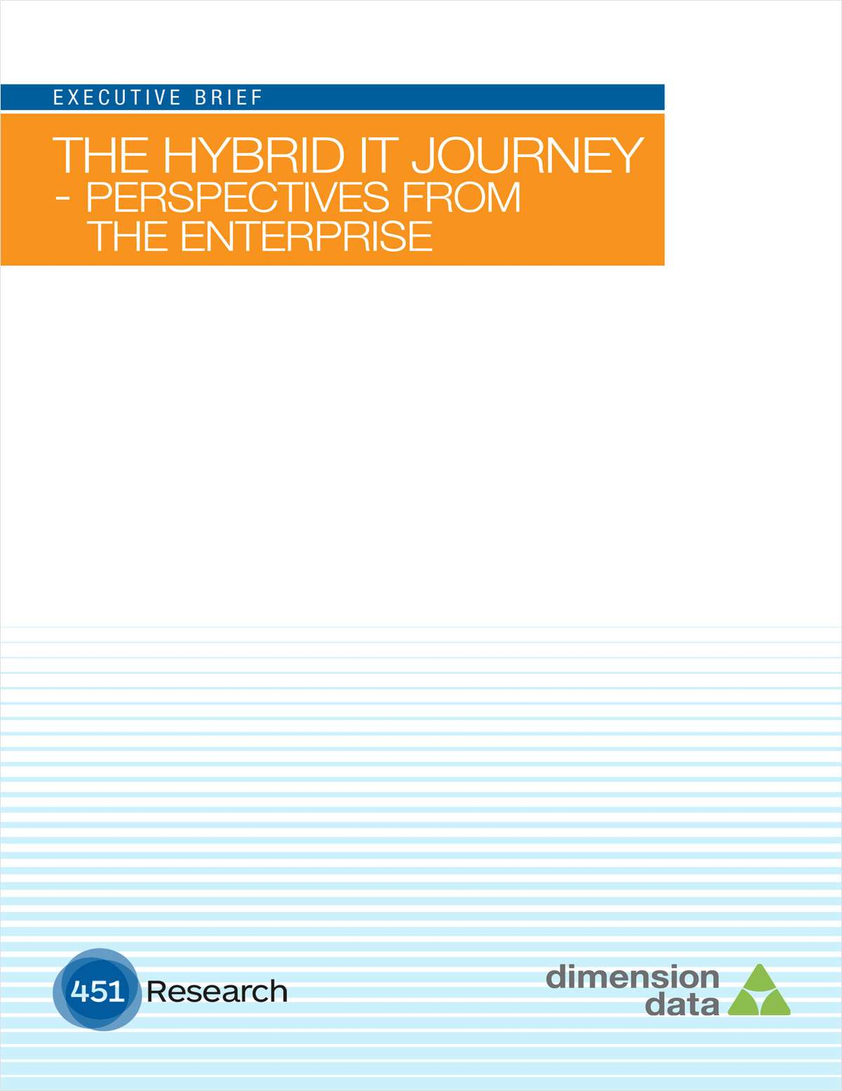 The Hybrid IT Journey - Perspectives from the Enterprise
