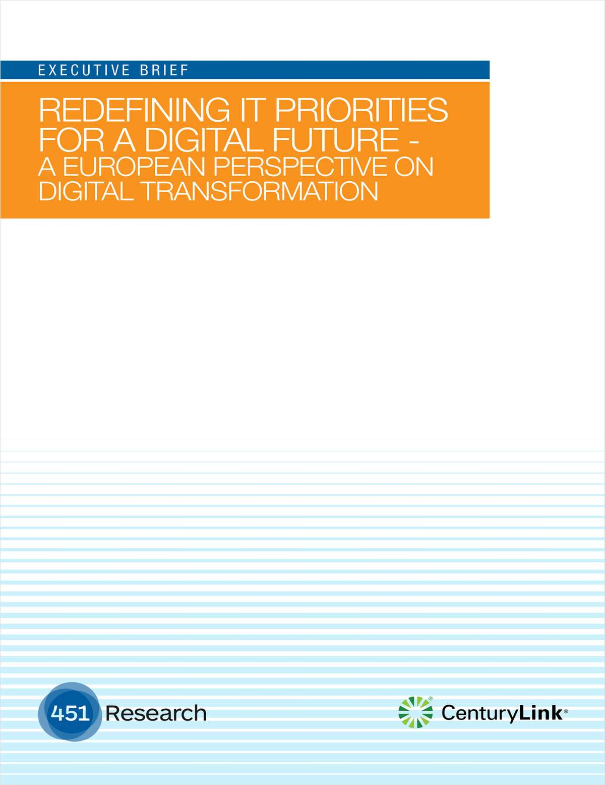 Redefining IT Priorities for a Digital Future - A European Perspective on Digital Transformation