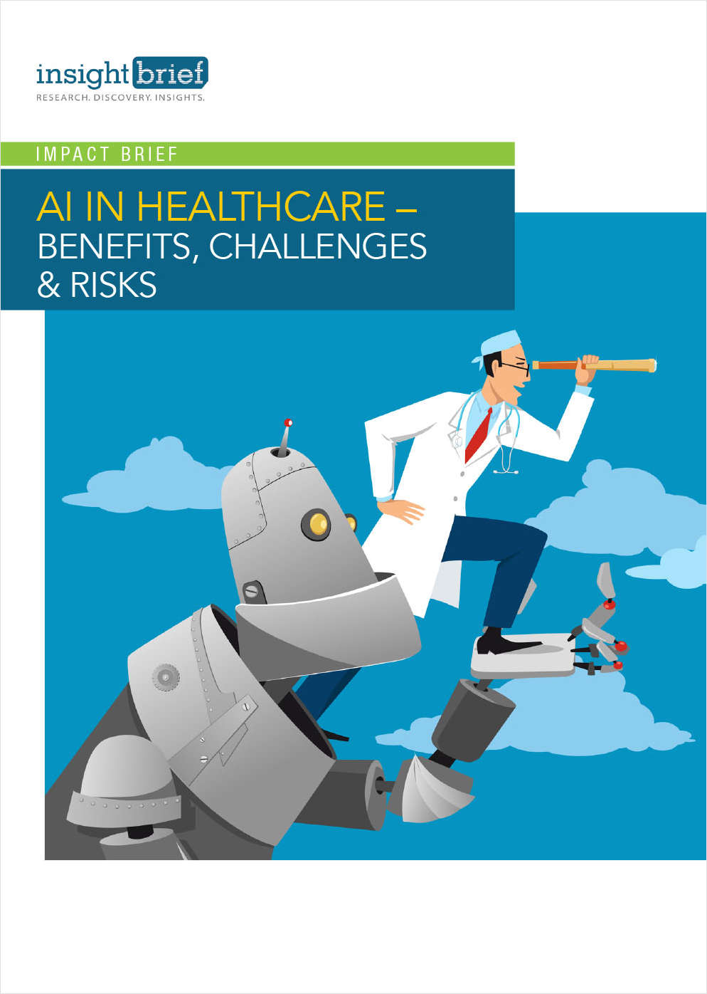 AI in Healthcare - Benefits, Challenges & Risks