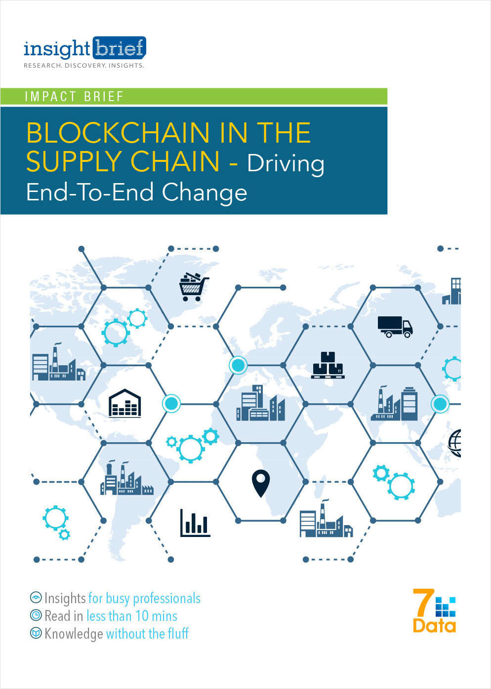 Blockchain in the Supply Chain - Driving End-to-End Change