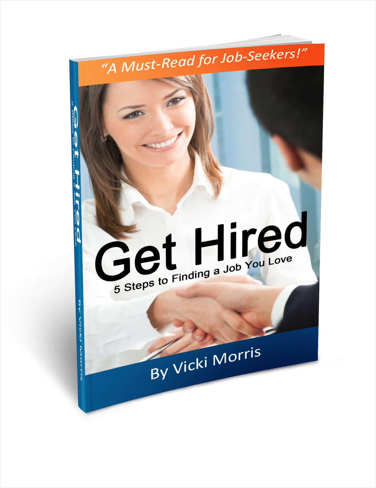 Get Hired: 5 Steps to Finding a Job You Love