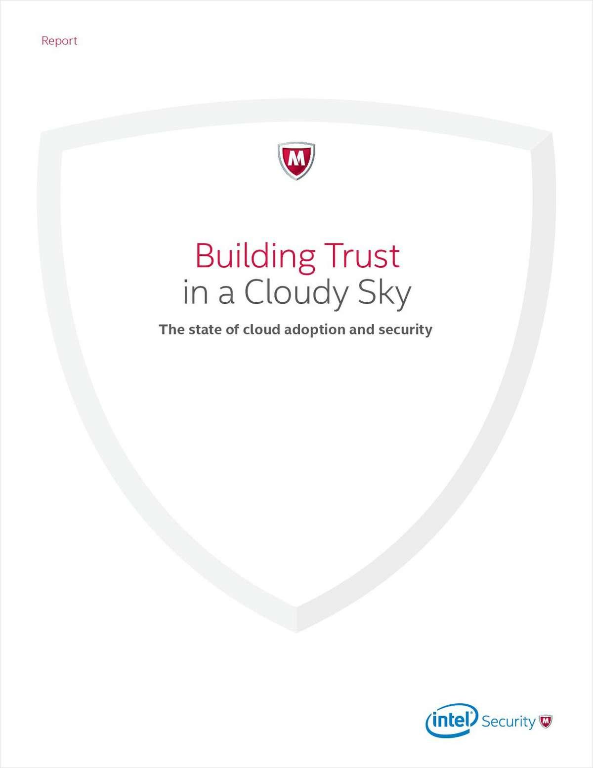 Building Trust  in a Cloudy Sky