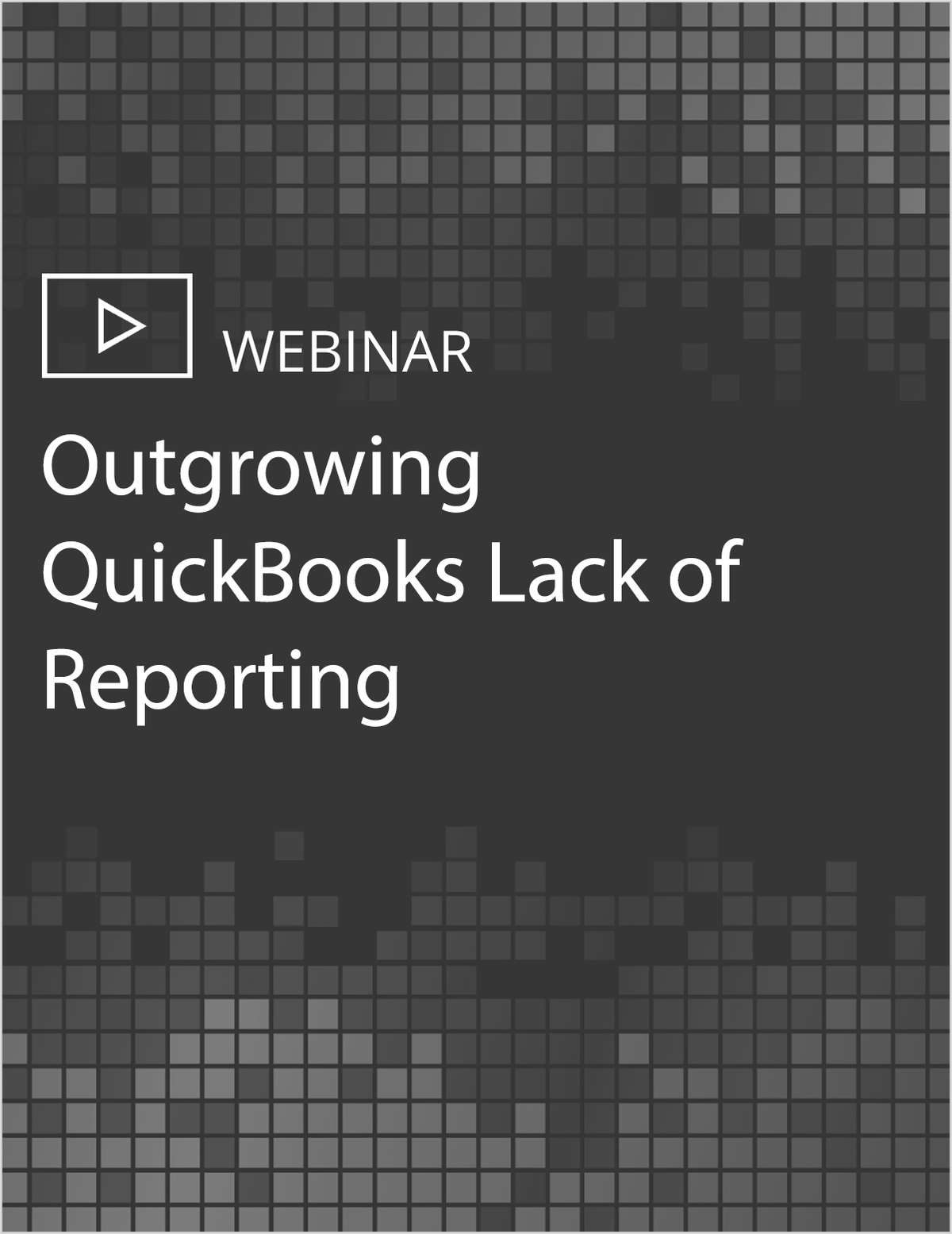 Outgrowing QuickBooks Lack of Reporting