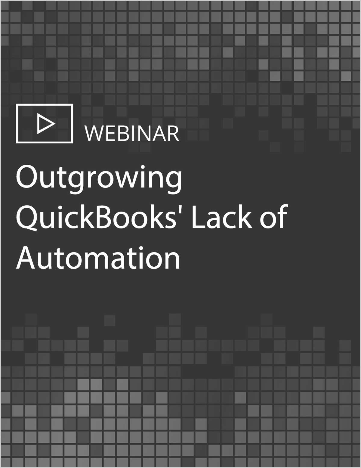 Outgrowing QuickBooks' Lack of Automation