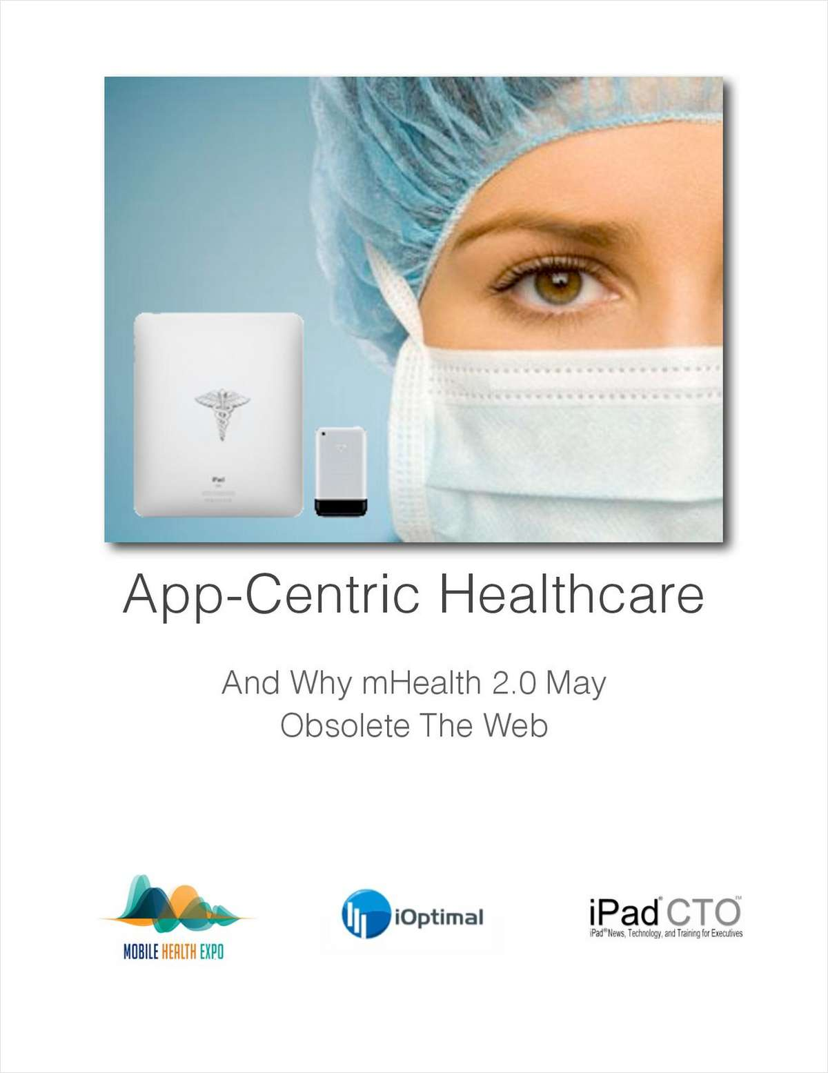 App-Centric Healthcare - And Why mHealth 2.0 May Obsolete The Web
