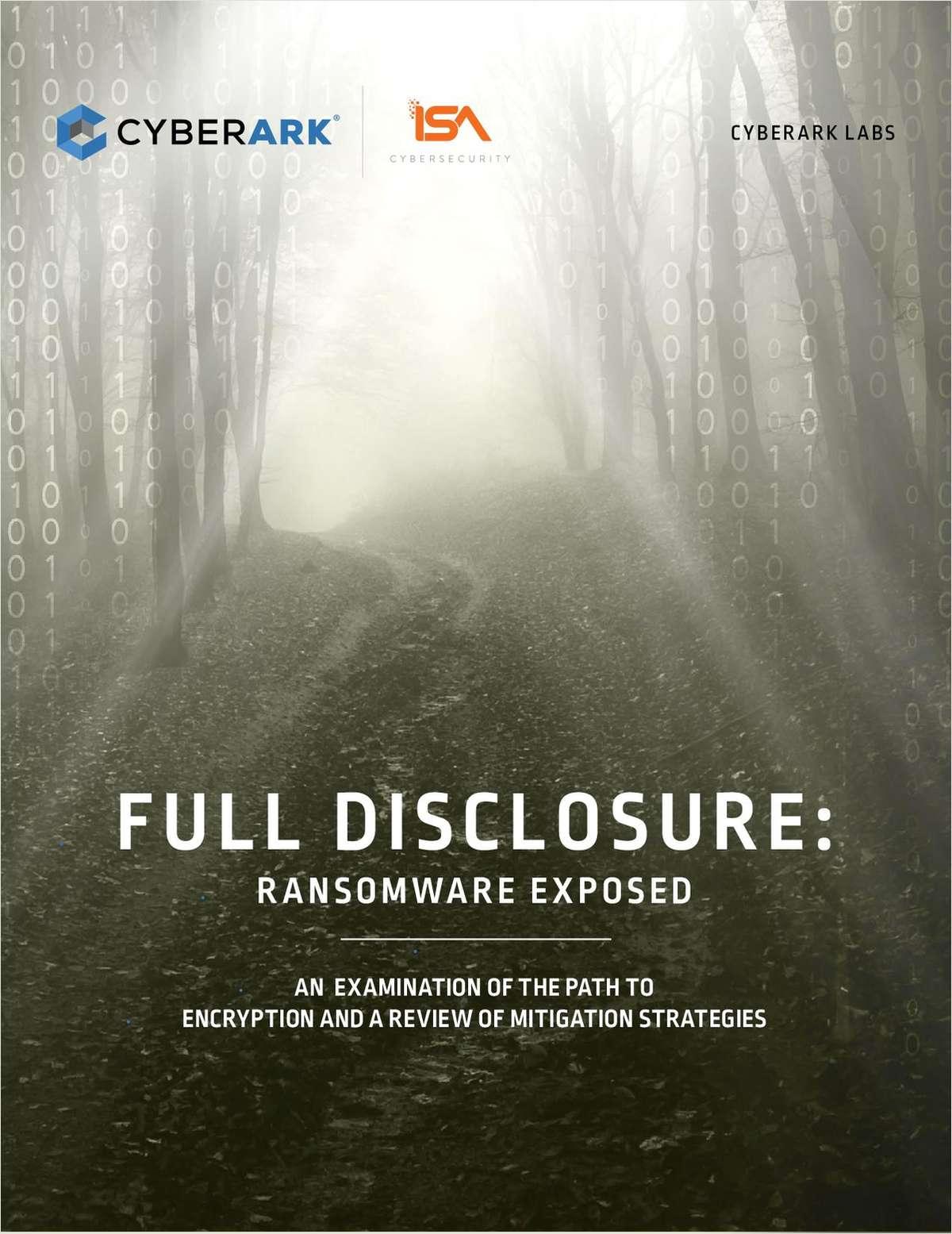 Full Disclosure: Ransomware Exposed
