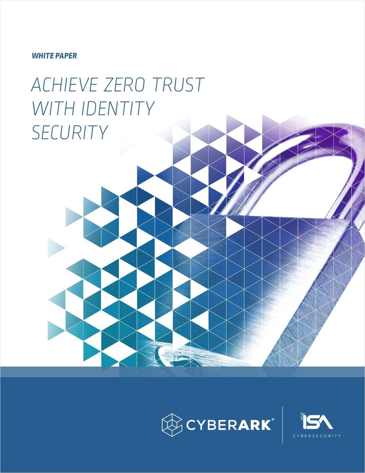 Achieve Zero Trust With Identity Security