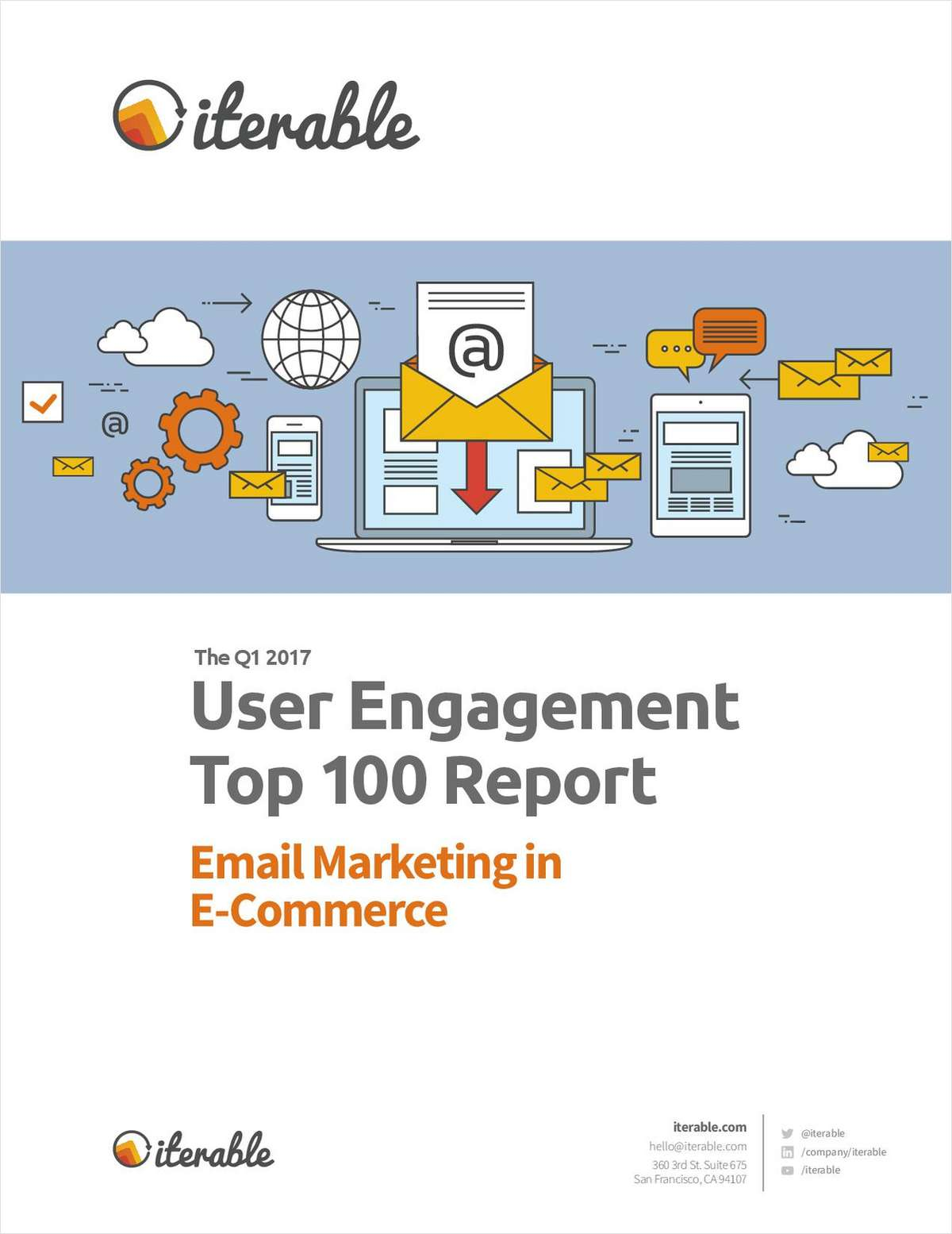 The User Engagement Top 100 Report: Email Marketing in E-Commerce