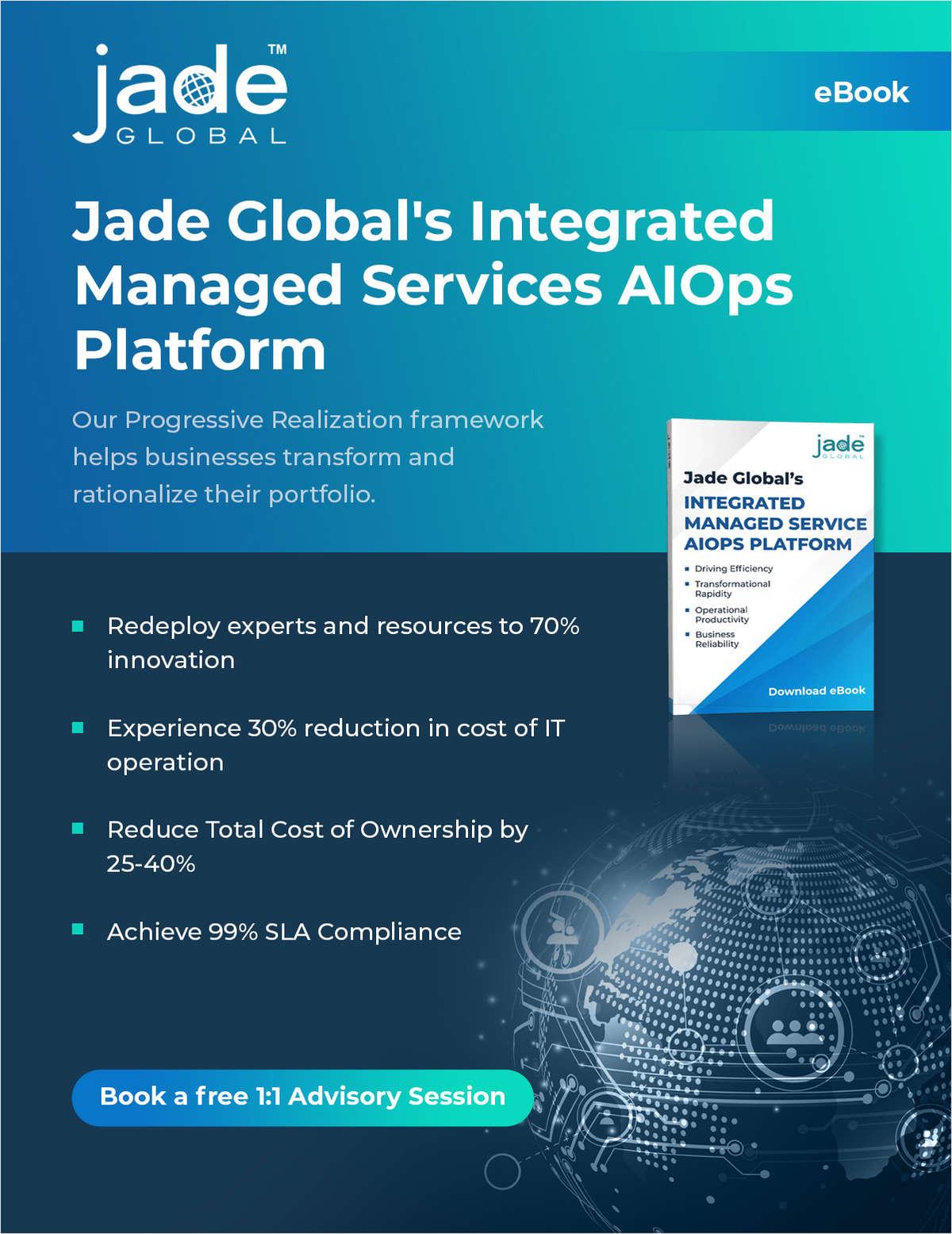 Jade Global's Integrated Managed Services AIOps Platform