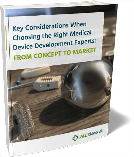 Key Considerations When Choosing the Right Medical Device Development Experts: From Concept to Market