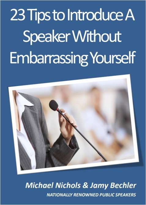 23 Tips to Introduce a Speaker Without Embarrassing Yourself