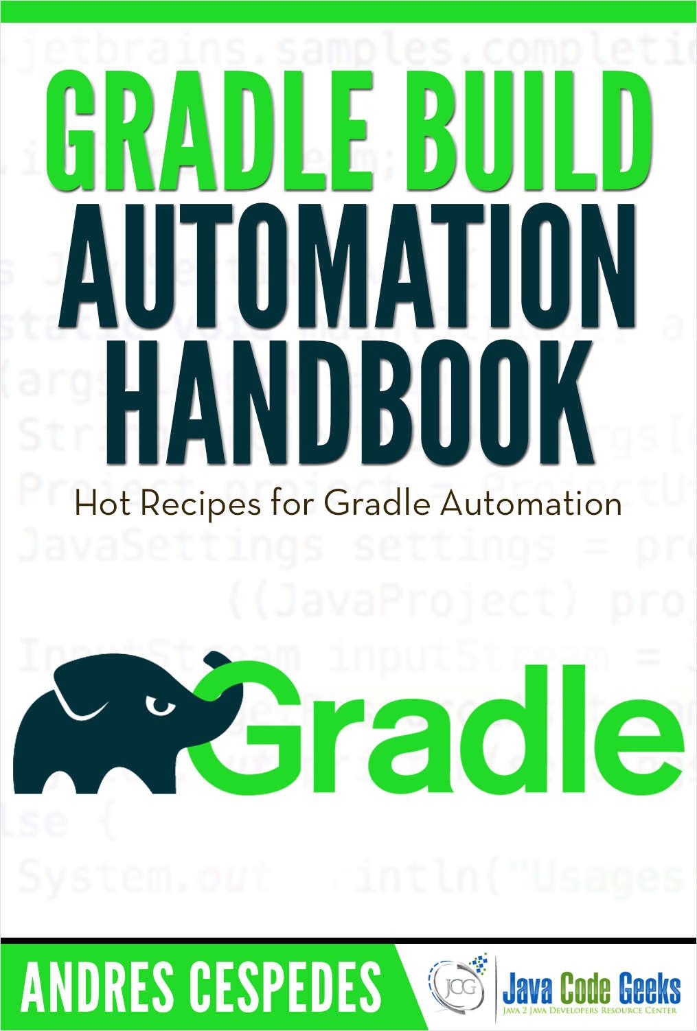 Gradle Build Automation Handbook