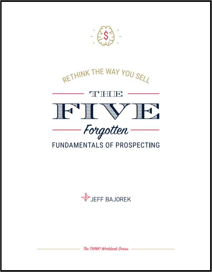 Workbook - The Five Forgotten Fundamentals of Prospecting