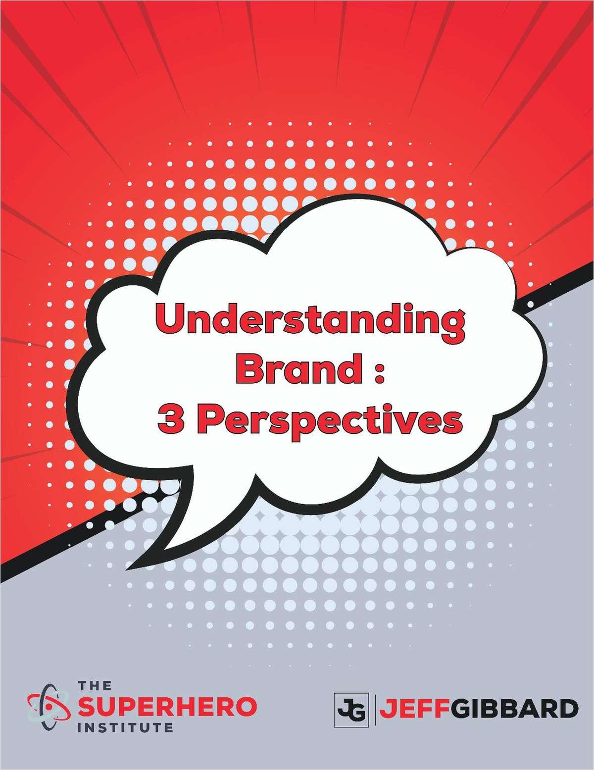 Understanding Brand: 3 Perspectives