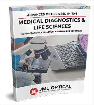 Advanced Optics Used in the Medical Diagnostics & Life Sciences