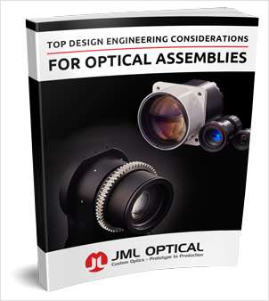 Top Design Engineering Considerations For Optical Assemblies