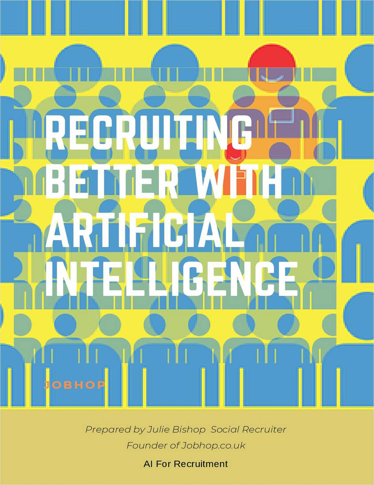 Recruiting Better With Artificial Intelligence