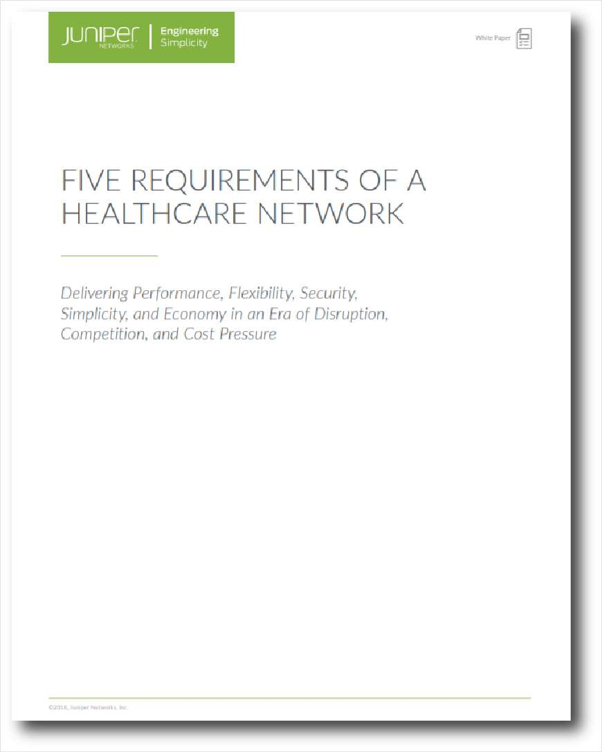 Five Requirements of a Healthcare Network