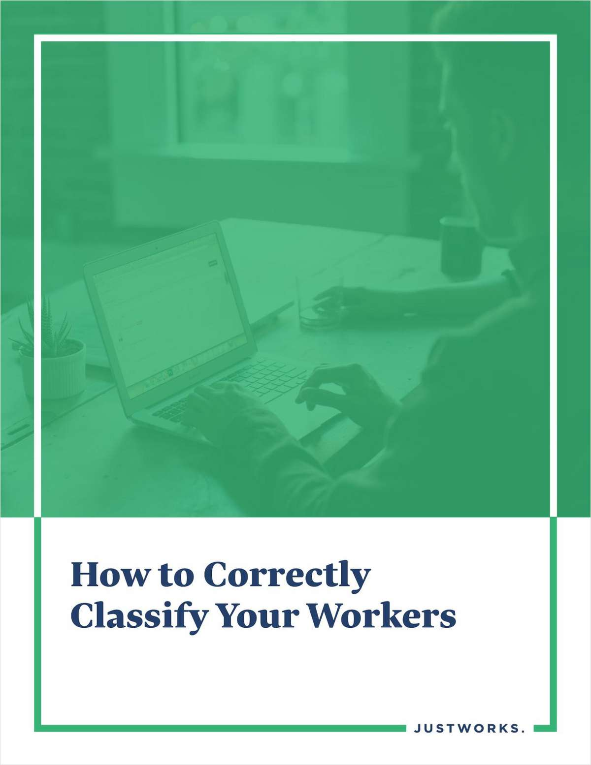How to Correctly Classify Your Workers
