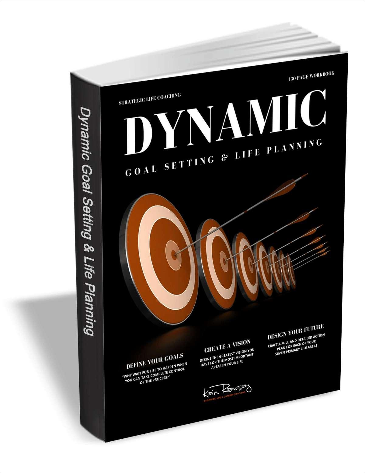 Dynamic Goal Setting & Life Planning