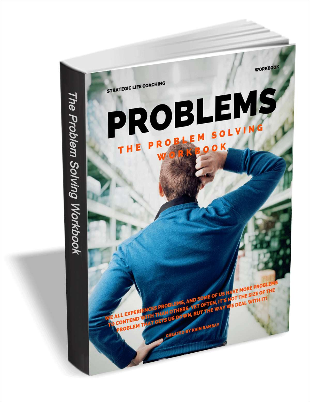 Problems - The Problem Solving Workbook