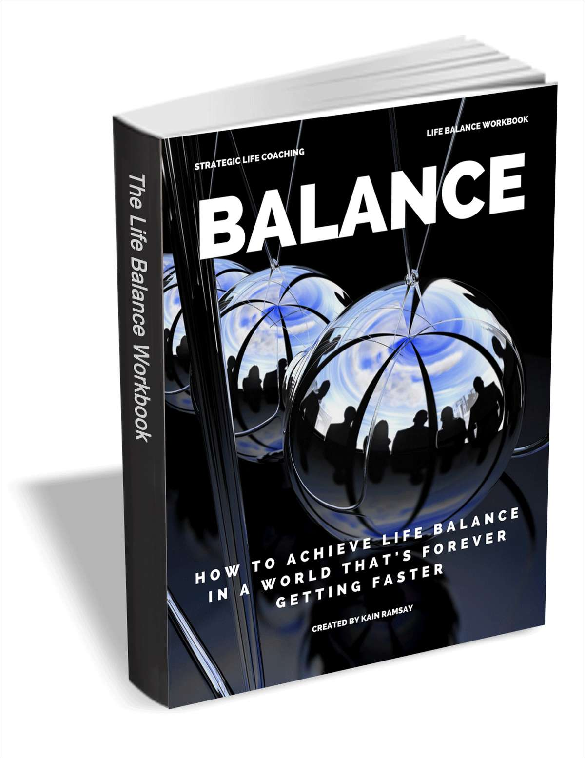 Balance - How to Achieve Life Balance in a World that's Forever Getting Faster