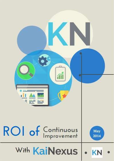 The ROI of Continuous Improvement with KaiNexus