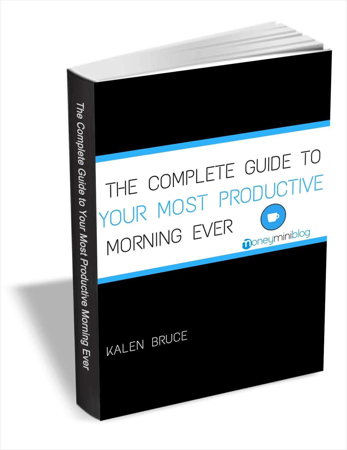 The Complete Guide to Your Most Productive Morning Ever