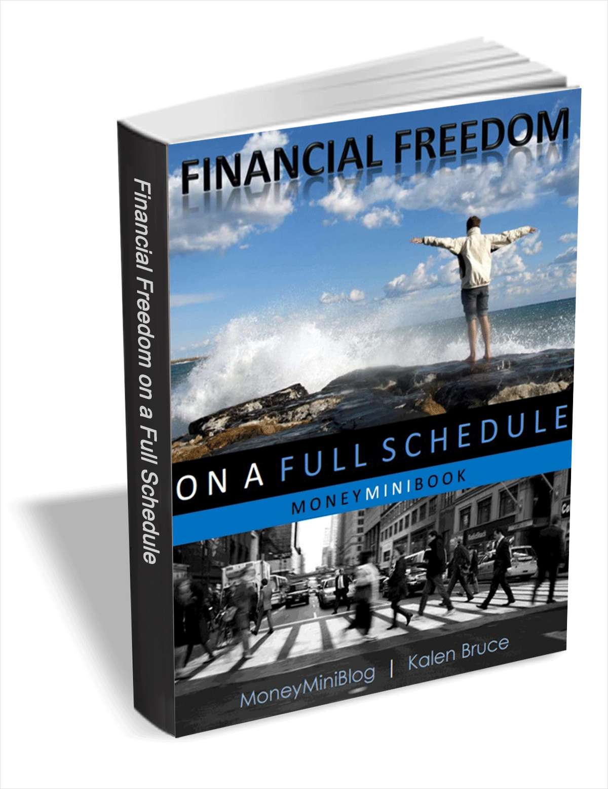 Financial Freedom on a Full Schedule