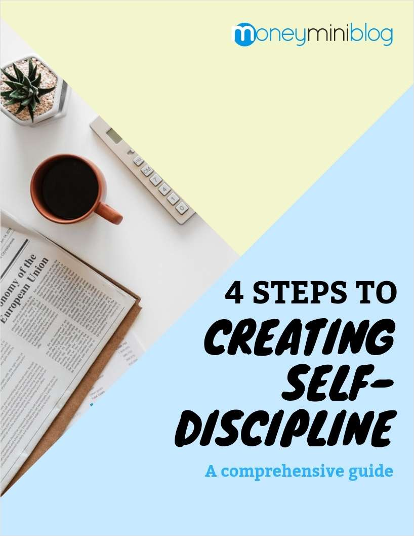4 Steps to Creating Self-Discipline - A Comprehensive Guide