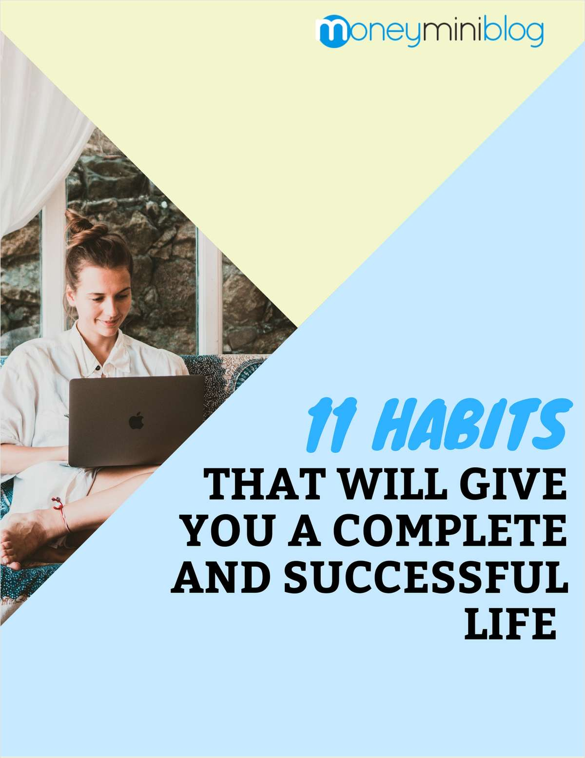 11 Habits That Will Give You A Complete And Successful Life