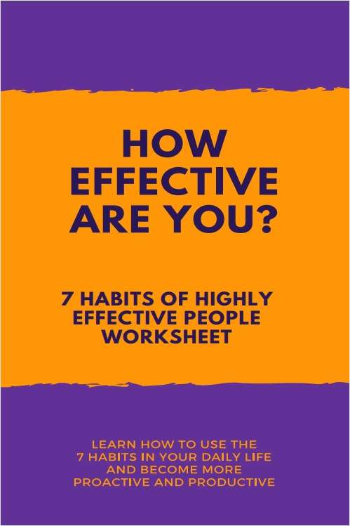 How Effective Are You? 7 Habits of Highly Effective People Workbook