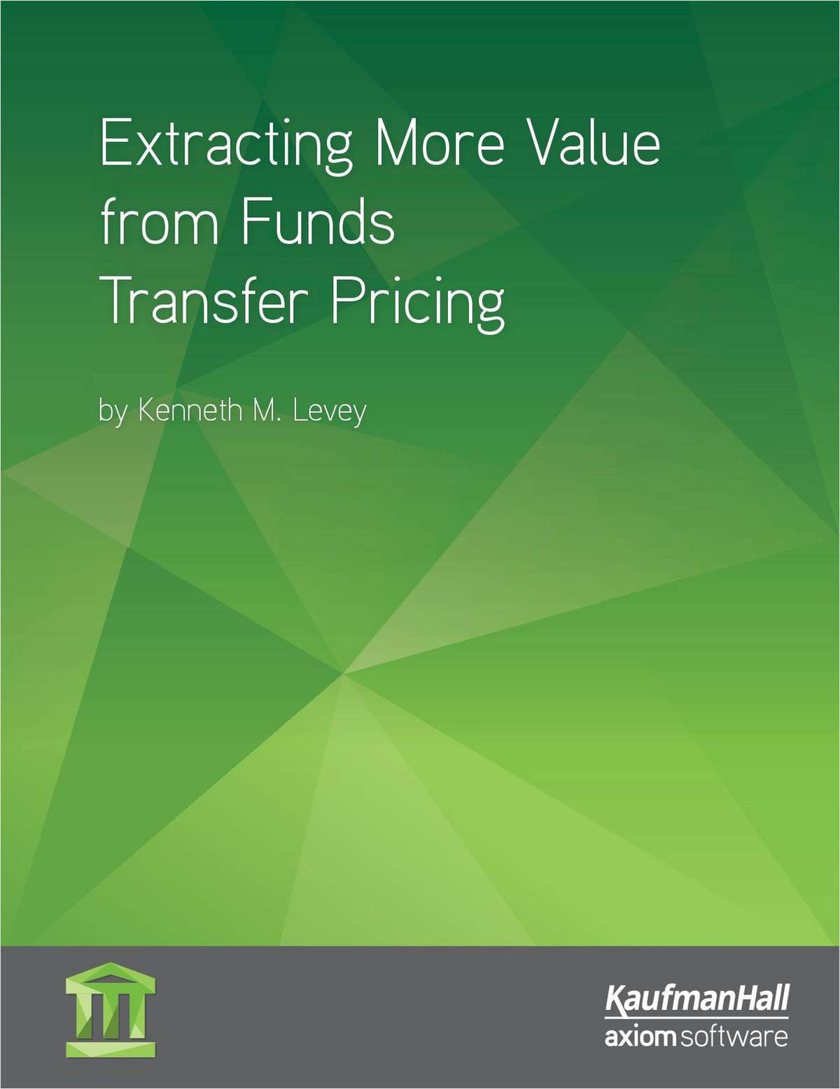 Extracting More Value from Funds Transfer Pricing