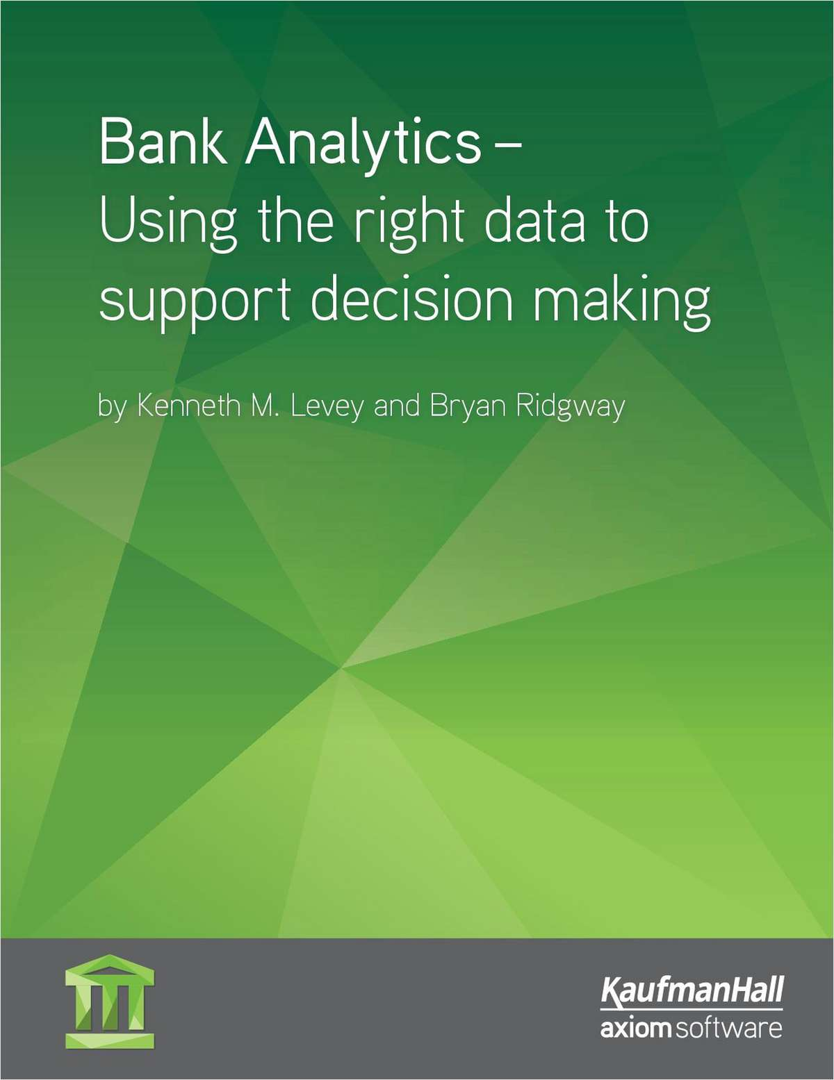 Credit Union Analytics - Using the Right Data to Support Decision Making