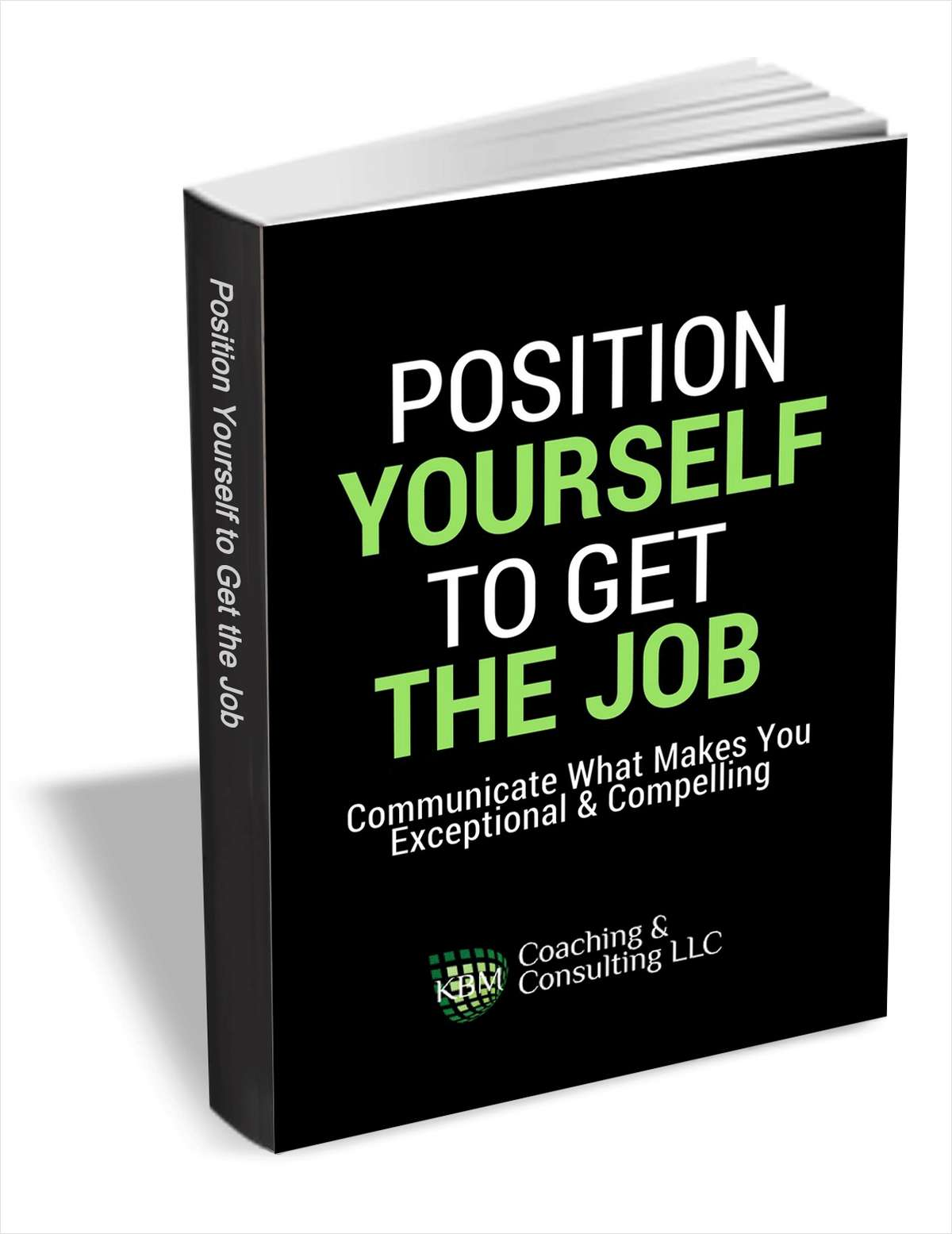 Position Yourself to Get the Job